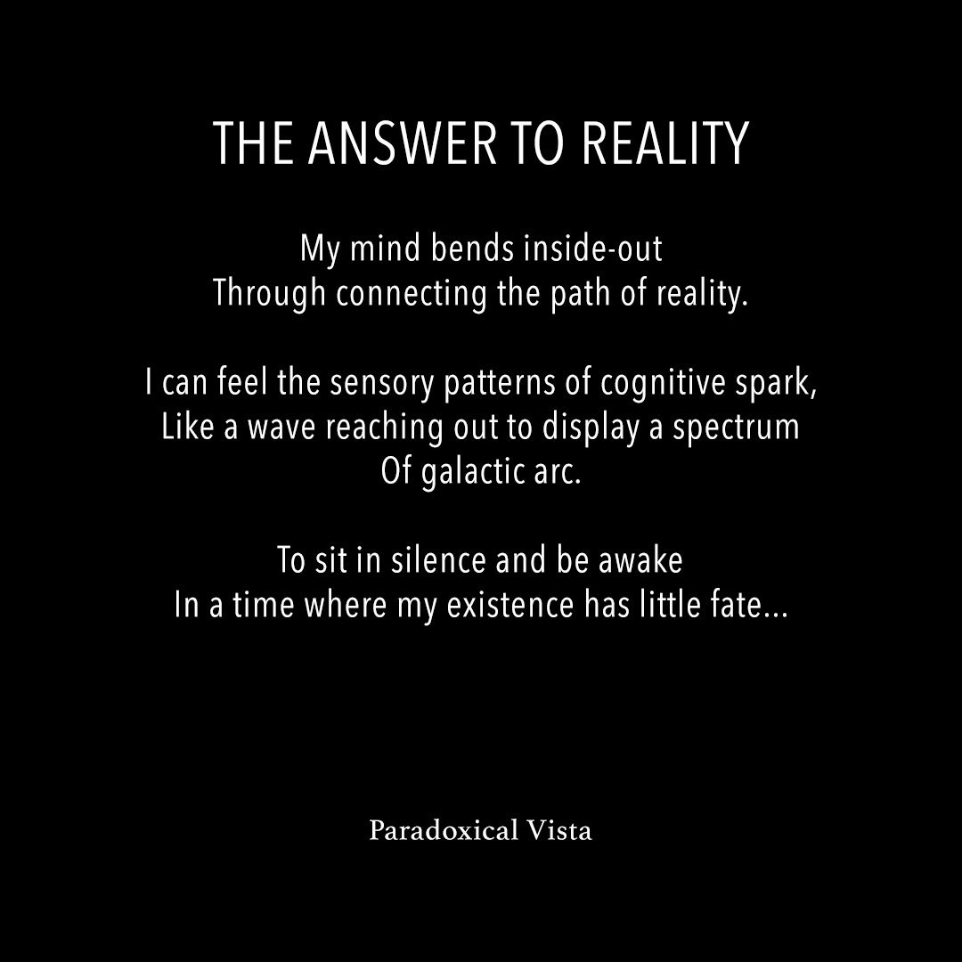 The Answer To Reality Poetry Wisdom Reality