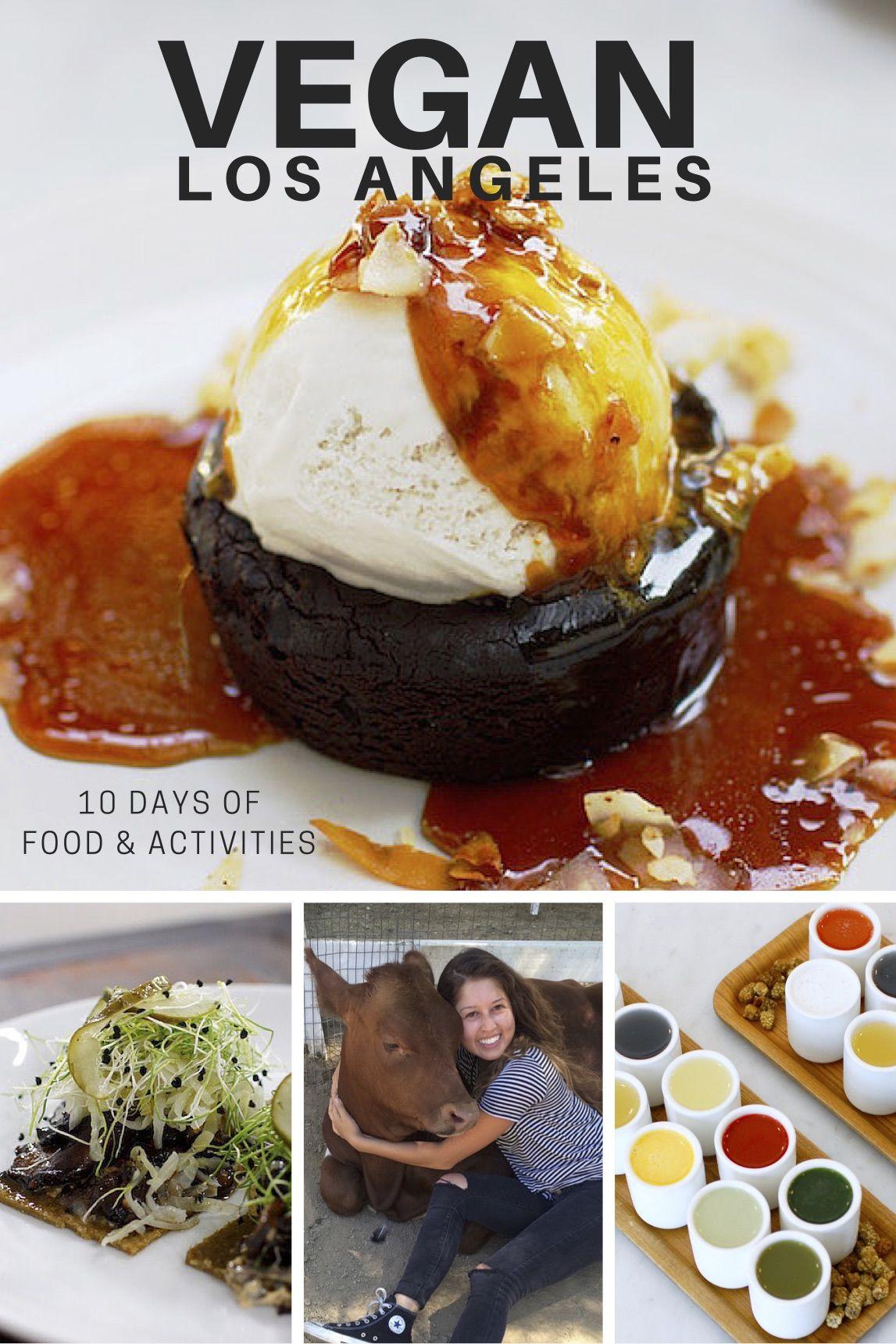 What To Do Eat In Los Angeles Vegan Adventures W Conscious Chris Two 100 Visa Giveaways Vegan Restaurants Eat California Food