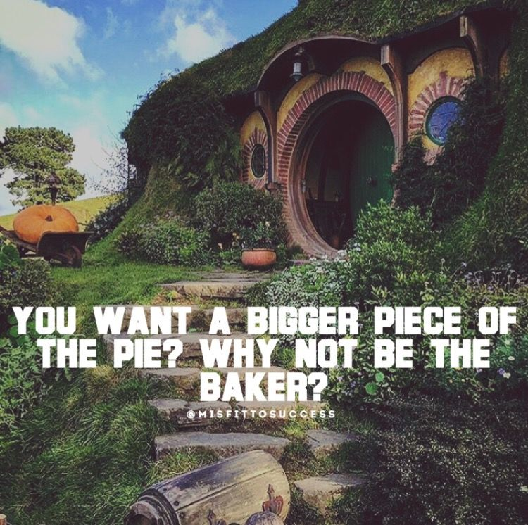 You want a bigger piece of the pie? Why not be the baker?