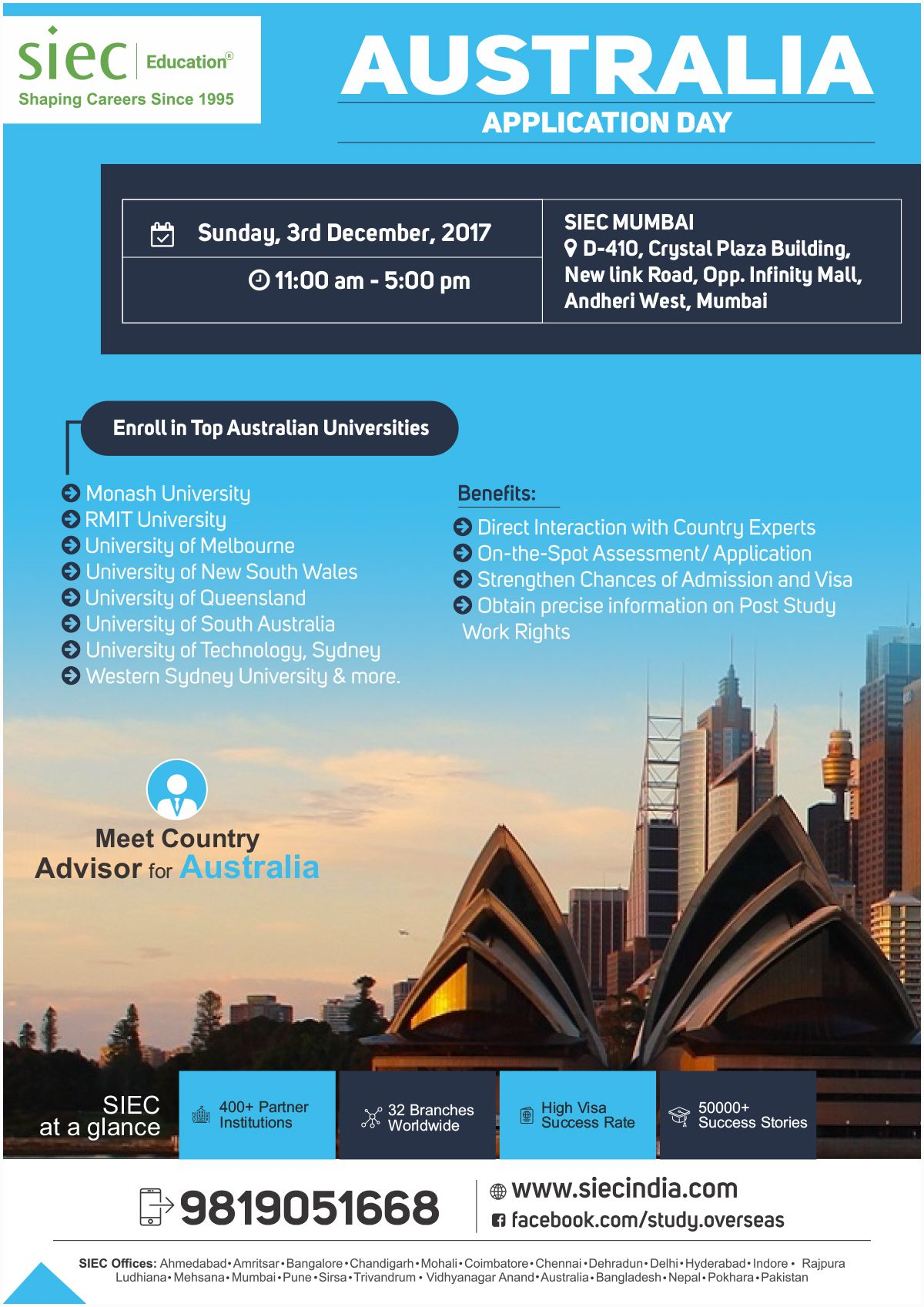 Join Tomorrow SIEC's Australia Application Day and Enroll in Top Australian  Universities. Call: +91-9819051668 Date: 3rd December, 2017 Time: 11 AM to  5 PM ...