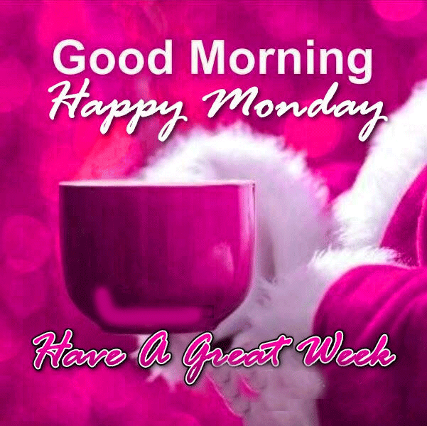 Good Morning Monday Wishes Quotes Images Messages For Your Loved Ones Relatives F Good Morning Monday Images Monday Morning Images Good Morning Happy Monday