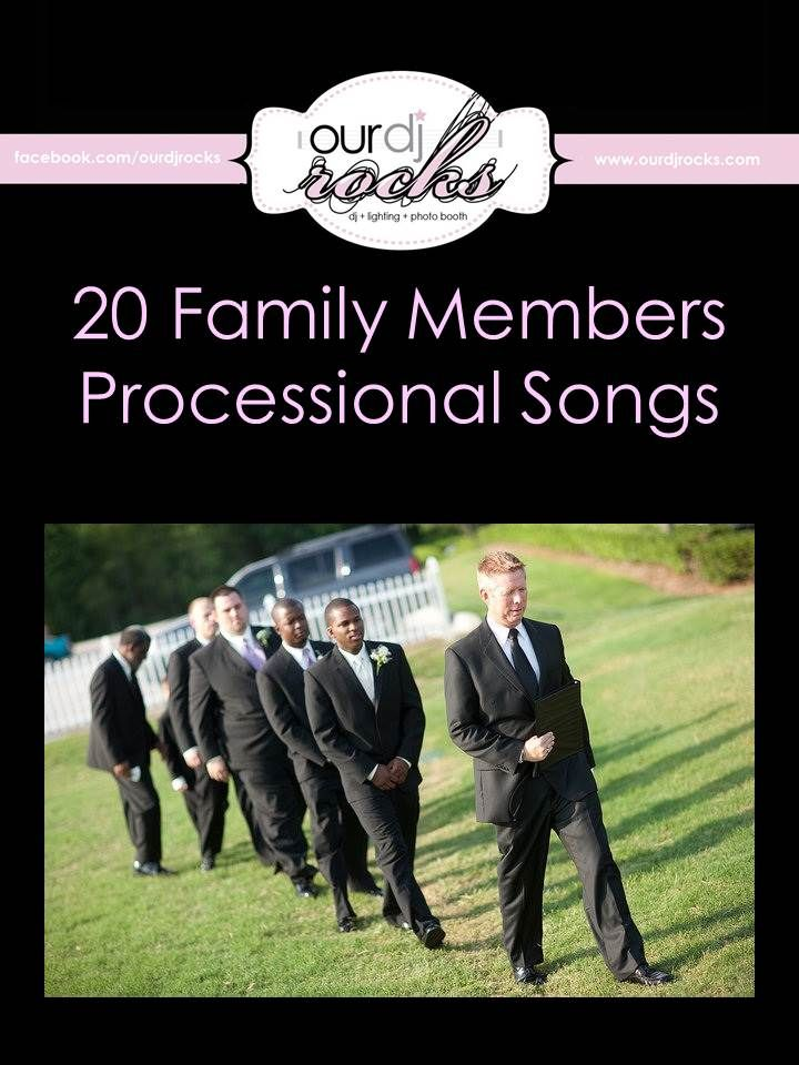 Wedding Songs Song Suggsetions Processional Family Entrance By