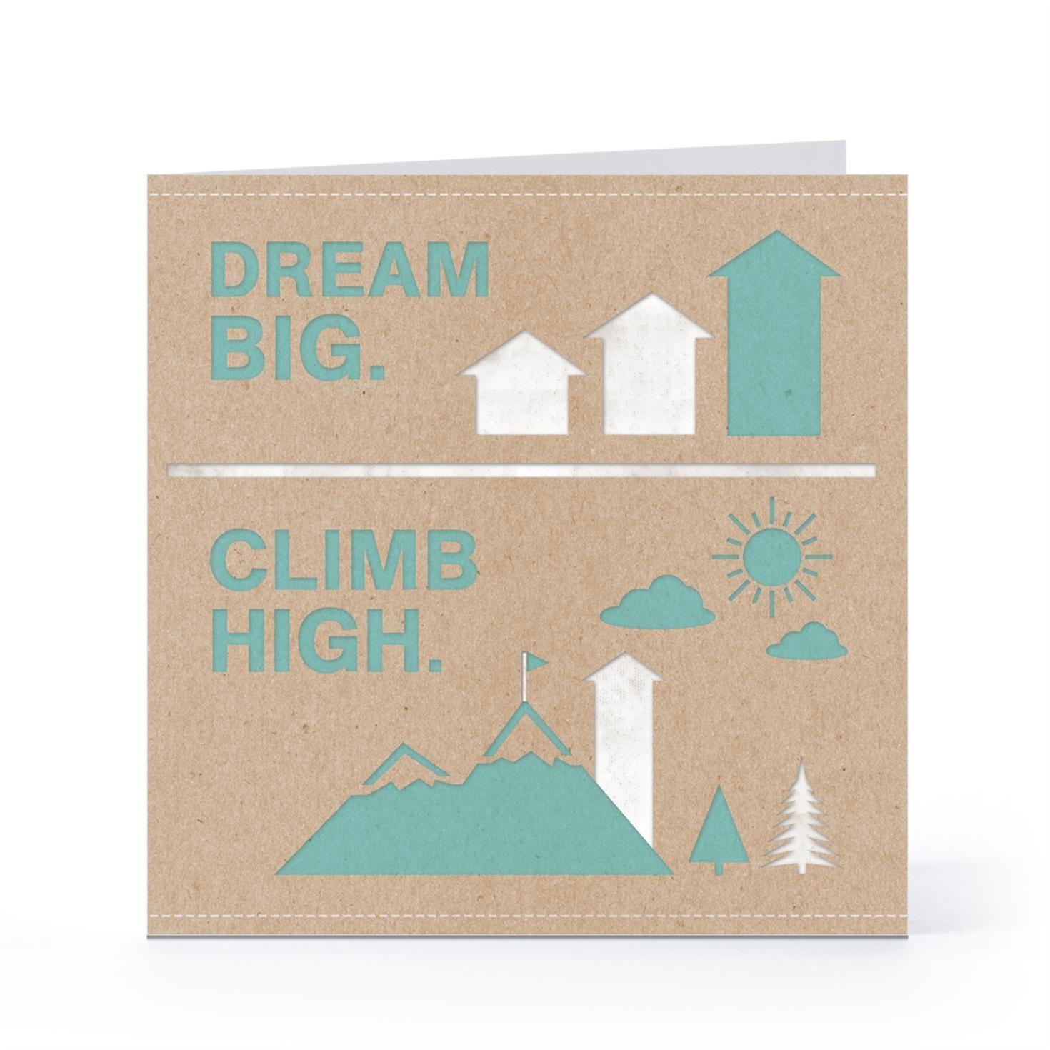 Dream big climb high birthday cards cards and