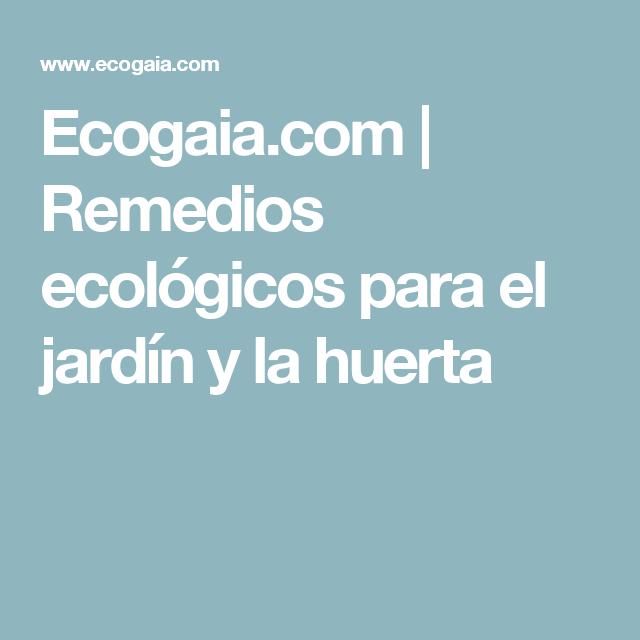 Ecogaia.com | Remedios ecológicos para el jardín y la huerta