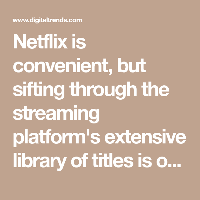 The 50 Best Movies on Netflix Right Now (July 2021 ...