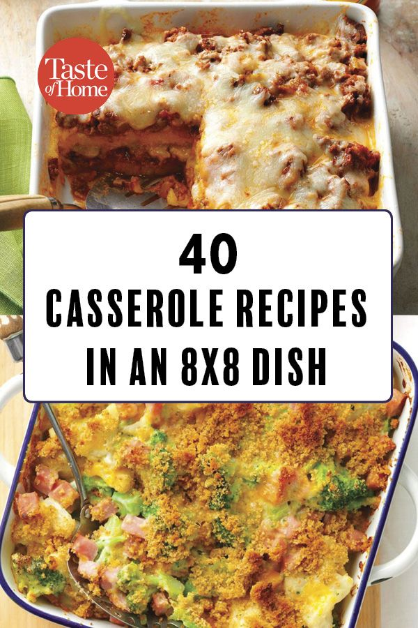 47 Casseroles That Put Your 8x8 Pan to Work