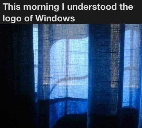 This Morning I Understodd The Logo Of Windows