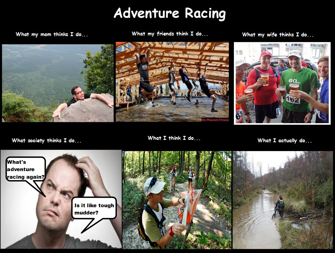 So true Adventure Racing meme I made today.