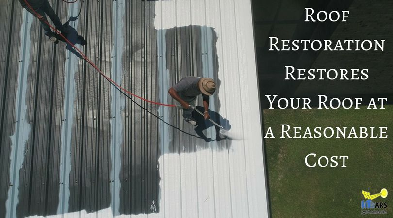 Roof Restoration Restores Your Roof At A Reasonable Cost Roof Restoration Roofing Roof
