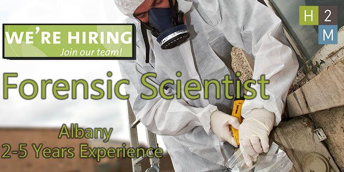 We\u0027re Hiring! Forensic Scientist! Location Albany, Job Description