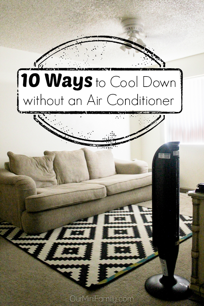 10 Ways To Cool Down Without An Air Conditioner Heating Air