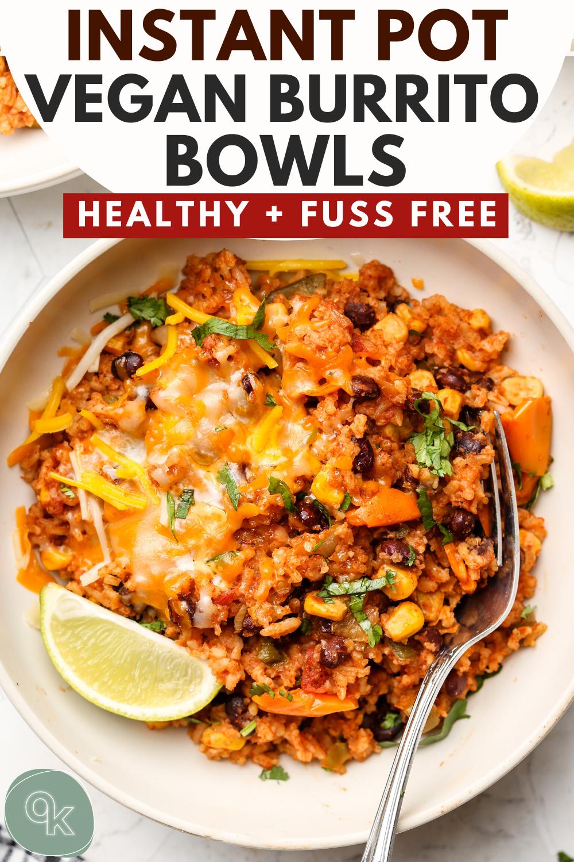 Vegan Instant Pot Burrito Bowls In 2020 Vegetarian Instant Pot Vegan Instant Pot Recipes Vegan Dinner Recipes