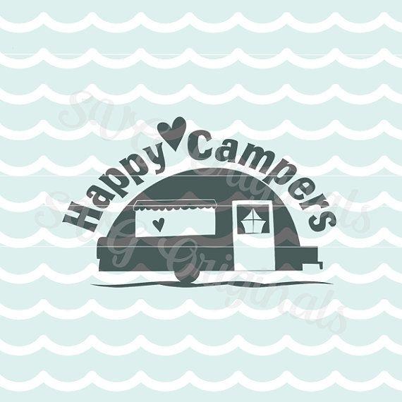 Happy Campers SVG Vector File Cricut Explore And More Cut Or Print Camper Vintage