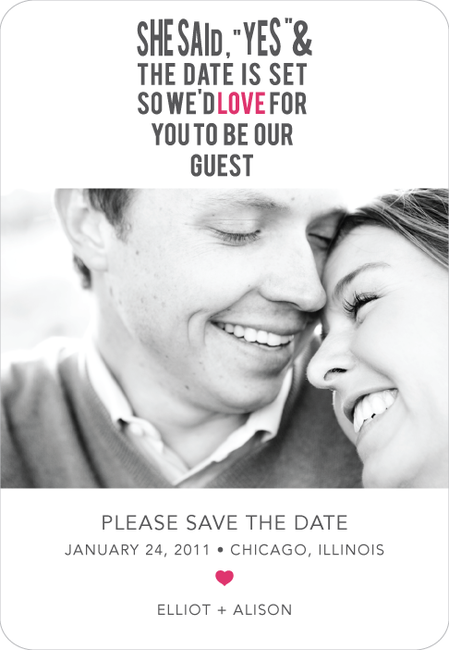 she said yes and the date is set so we'd love for you to be our guest    #save the date