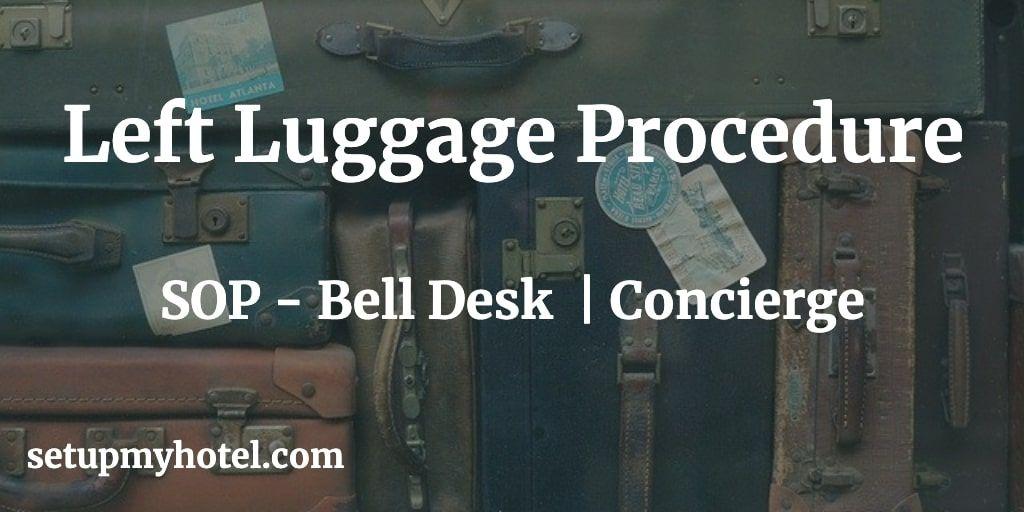 Sop Left Luggage Procedure Luggage Procedure Front Office