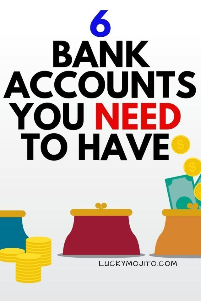 Multiple Bank Accounts For Budgeting 6 Accounts You