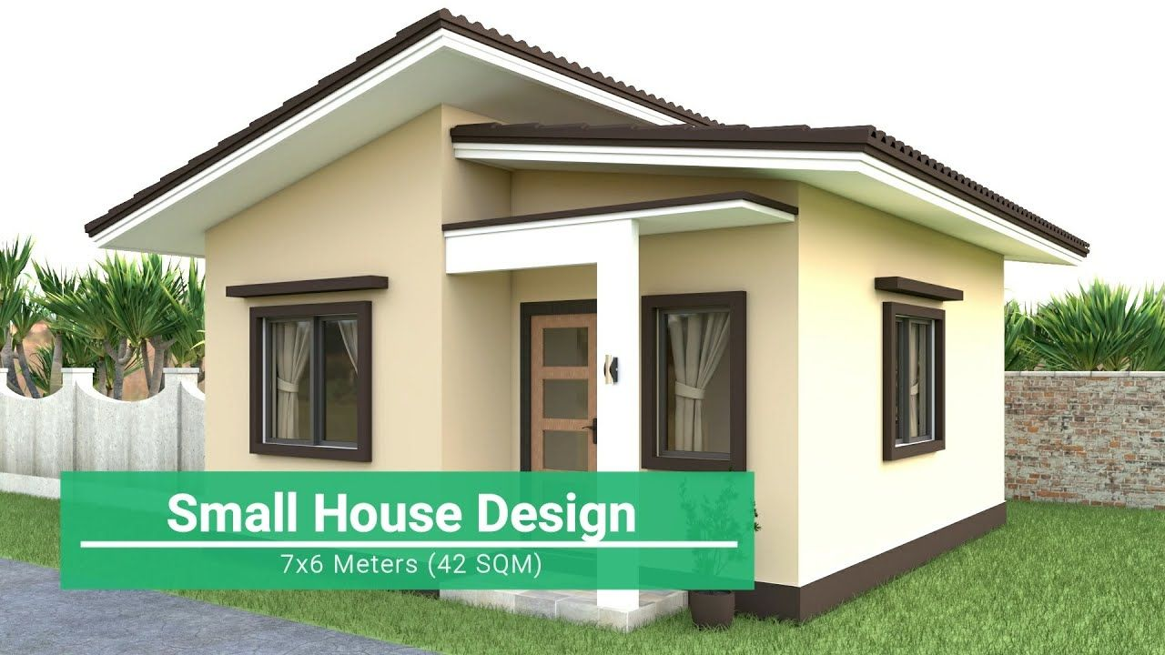 Small House Design 7x6 Meters Youtube In 2020 Small House Design Small House Design Exterior Small House Design Philippines
