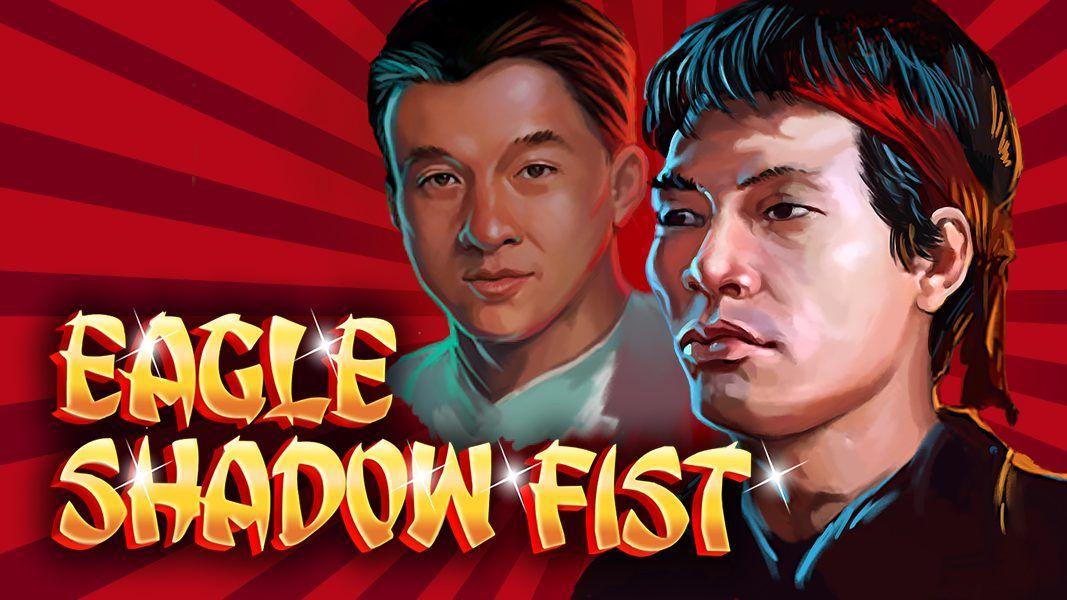 Eagle Shadow Fist slot 300 no max bonus and 30 free