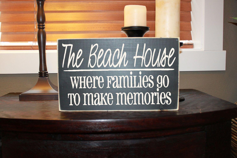 Beach House, Lake House, Cabin, Family Memories Wood Sign