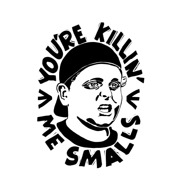 The Sandlot You Re Killin Me Smalls Movie Sticker