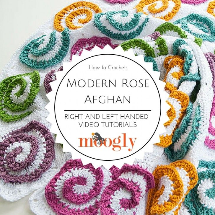 Learn how to crochet the Modern Rose Afghan - free on Mooglyblog.com ...