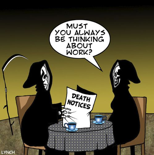 Cartoon: death notice (medium) by toons tagged work,reaper,grim,death