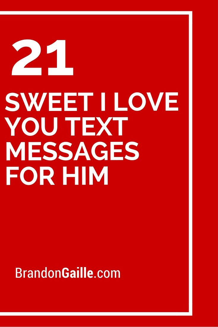 21 Sweet I Love You Text Messages For Him Cards Sentiments
