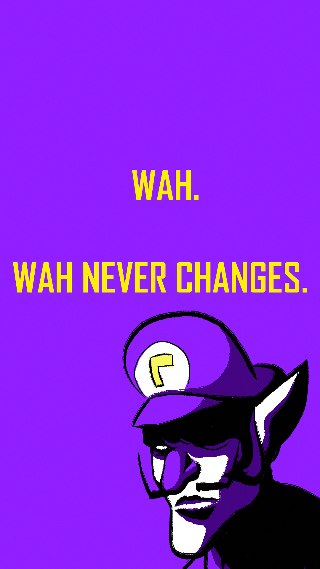 Had To Share This Didn T Know Where Else To Post It Waluigi Wallpaper 1080x1920 Videogamememes Mario Memes Memes Video Games Funny