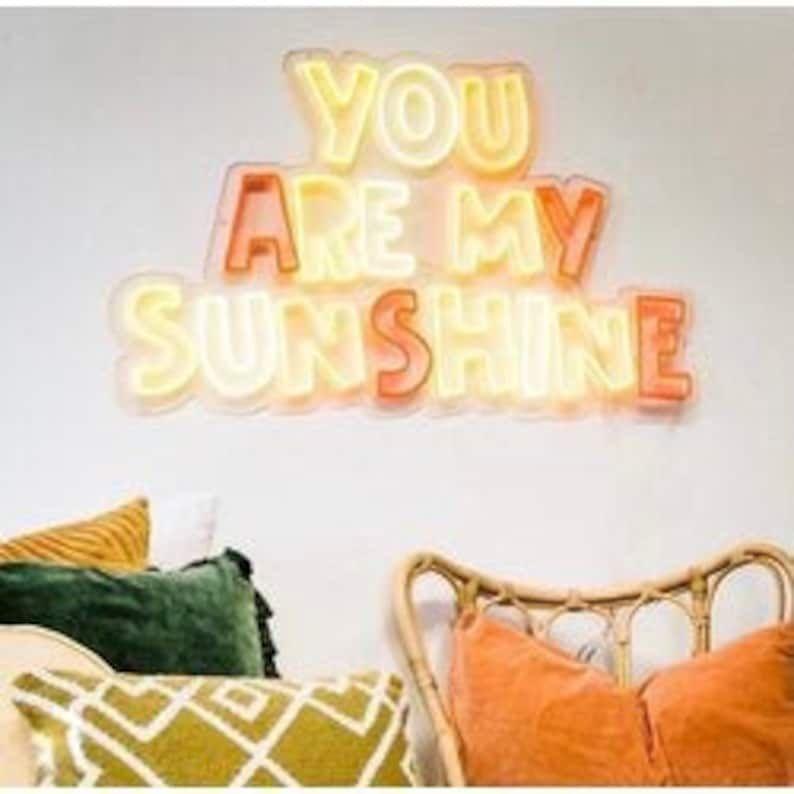 You Are My Sunshine Neon Sign Neon Light Custom Neon Light | Etsy
