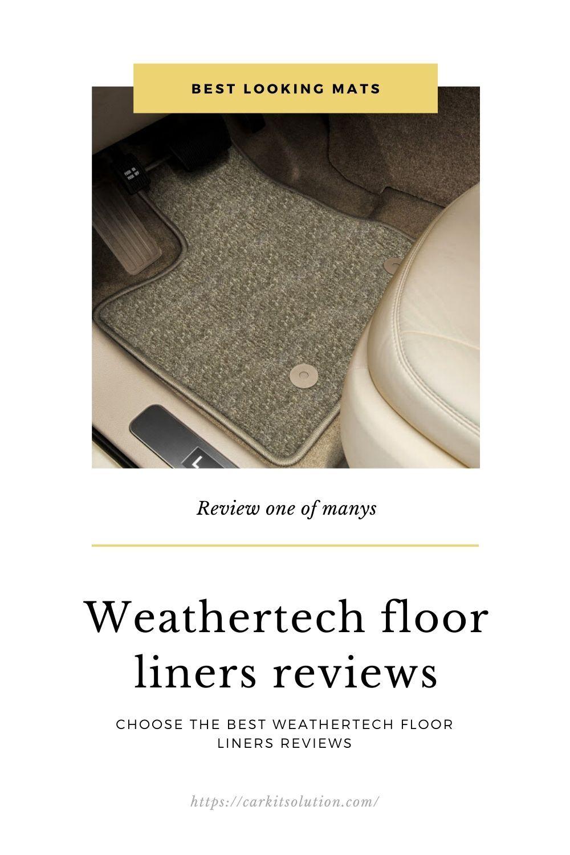 Weathertech floor liners reviews in 2020 Floor liners