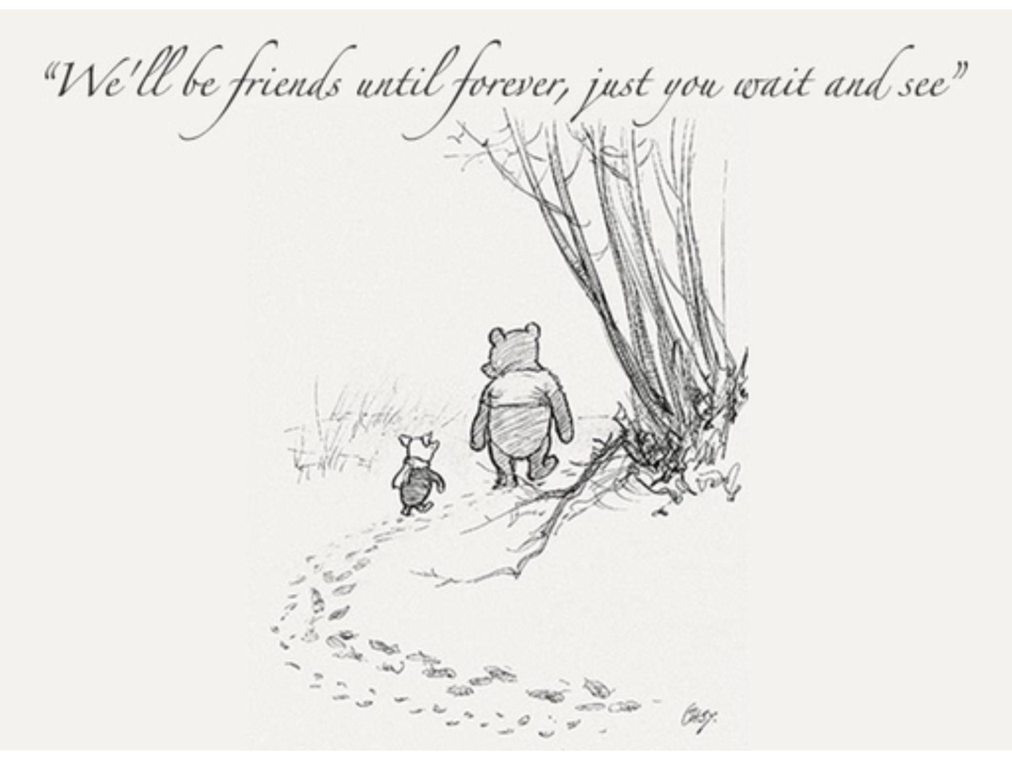 Friends forever.