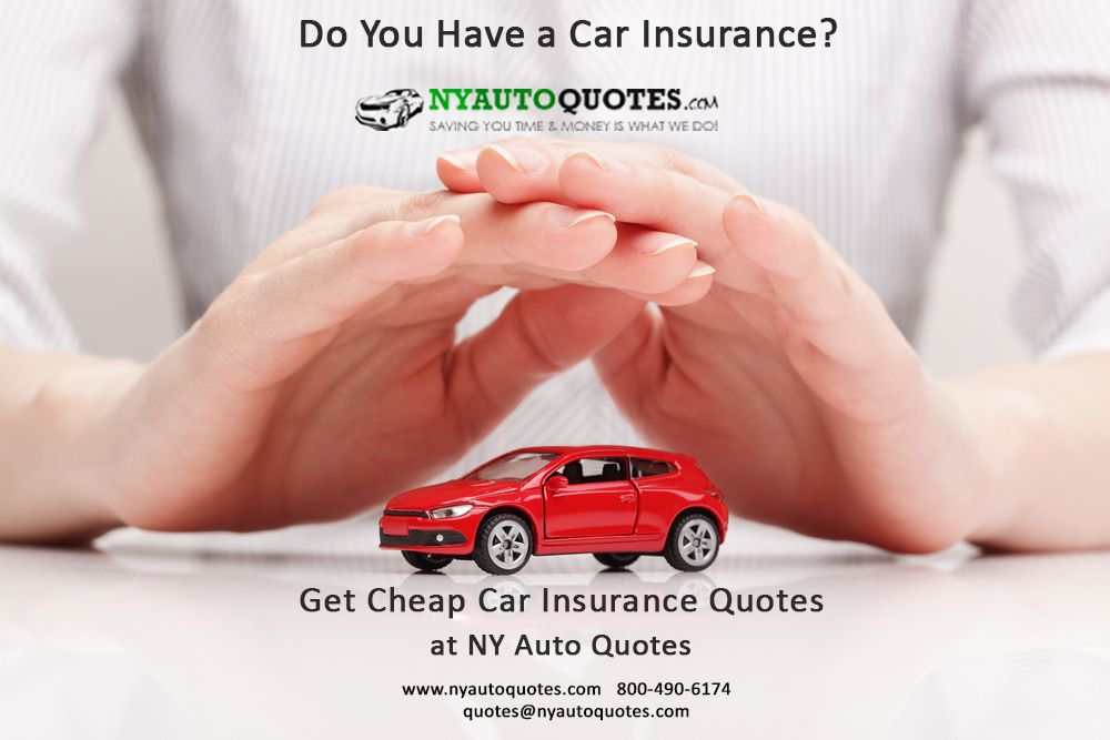 Pin By Ny Auto Quotes On Car Insurance Cheap Car Insurance