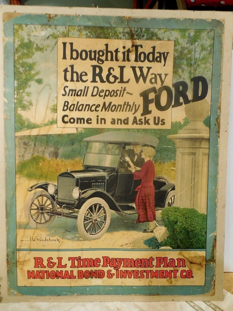 Original 1920 S Ford Motor Co Sign New Ford Car Payment Plan Dealership Sign Collectibles Advertising Automobiles Ebay Ford Car Payment The Originals