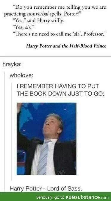 Lord of sass!
