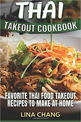 Best thai food takeout recipes learn how to prepare thai food best thai food takeout recipes learn how to prepare thai food forumfinder Choice Image