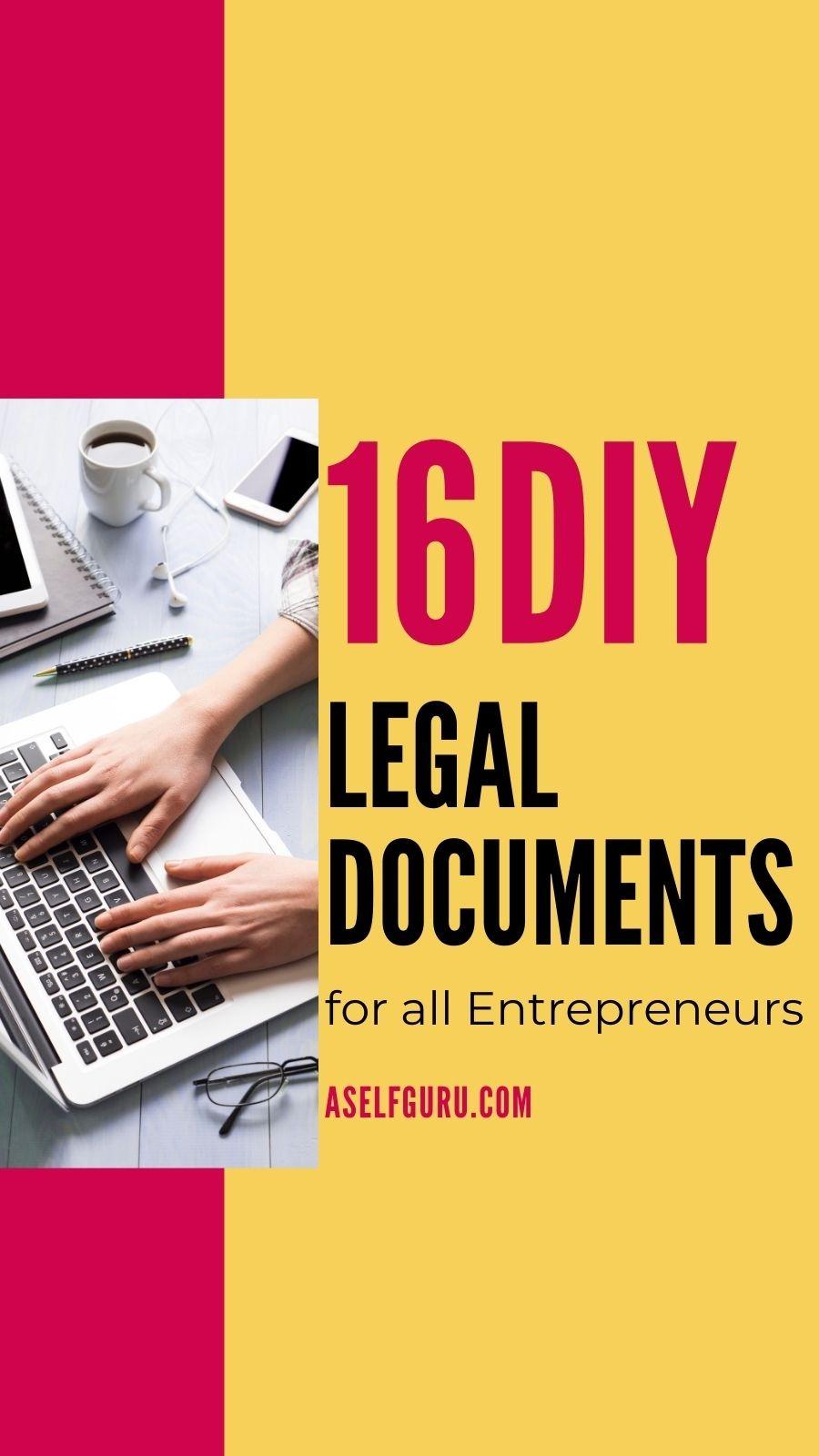 16 DIY Legal Documents For All Entrepreneurs