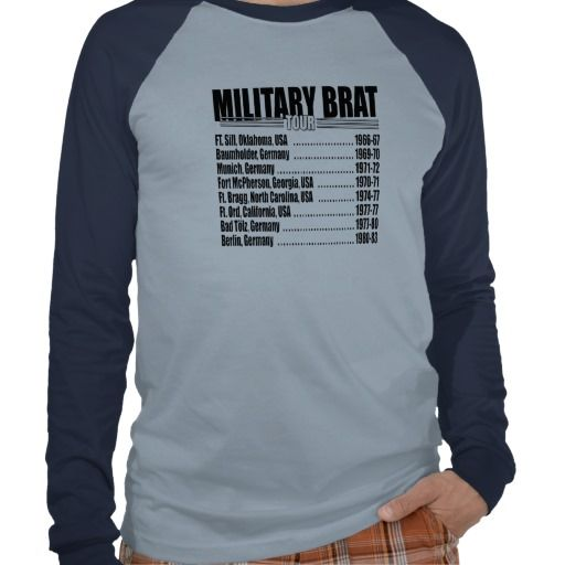093de72c Military Brat Tour Tees. I need one of these! | BRAT4Life | Military ...