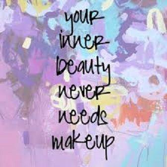 your inner beauty never needs makeup http//visioelan
