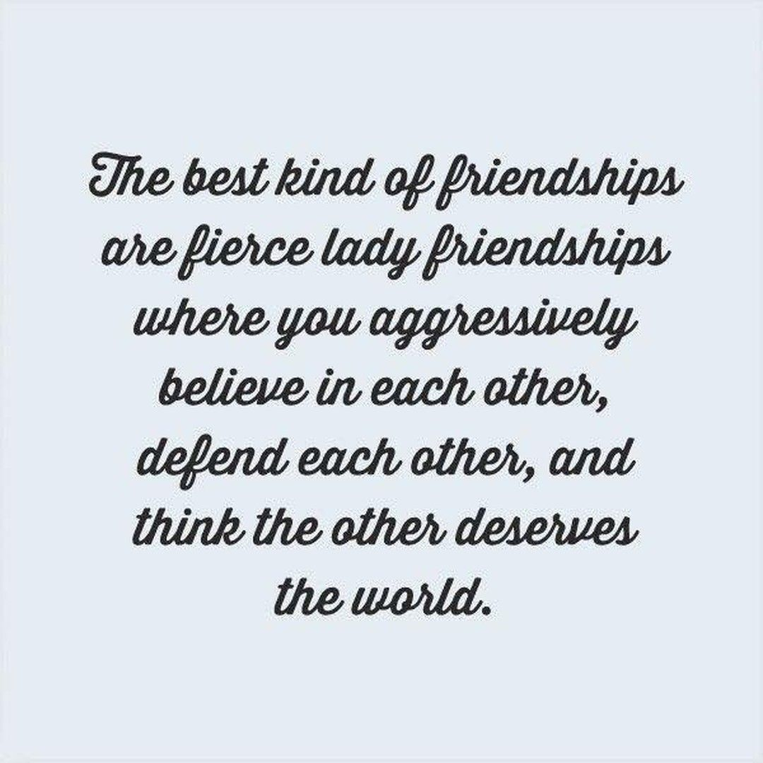 Quotes About Friendship And Support Mean Business  The Best Kind Of Friendships Are Women Who