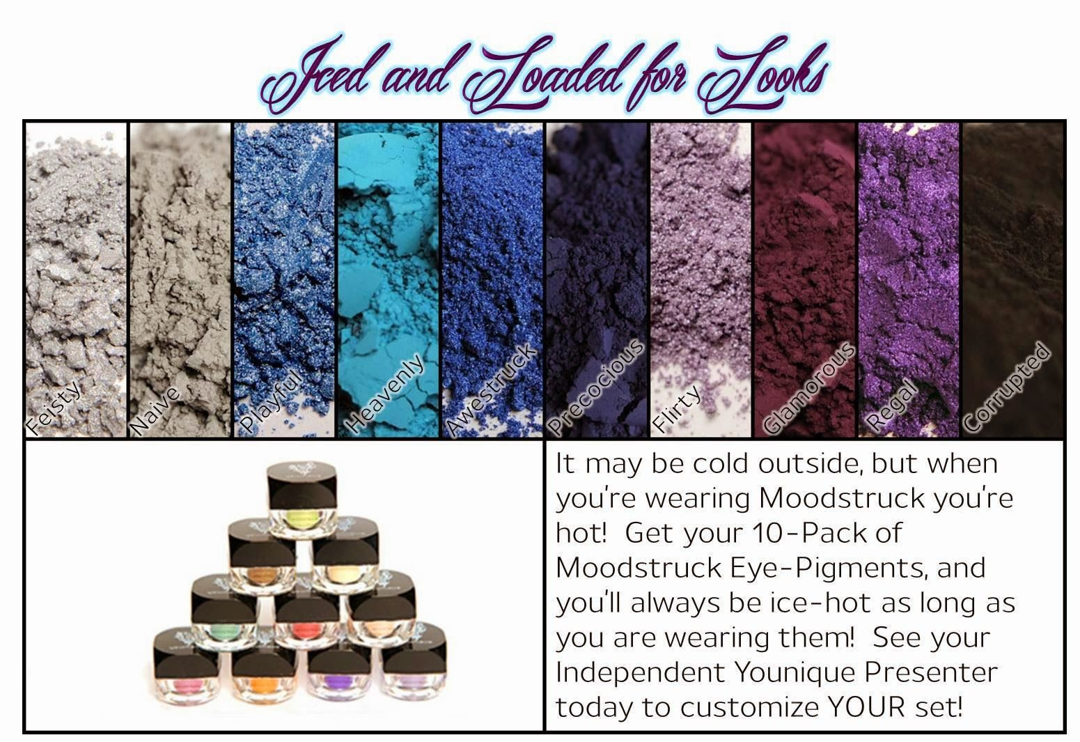 Iced and Loaded for Looks!   Younique takes the guess work out of the perfect palette for you! Host your own party to earn free product and half off one or more items or you can make your purchase today: https://www.youniqueproducts.com/JessieJ