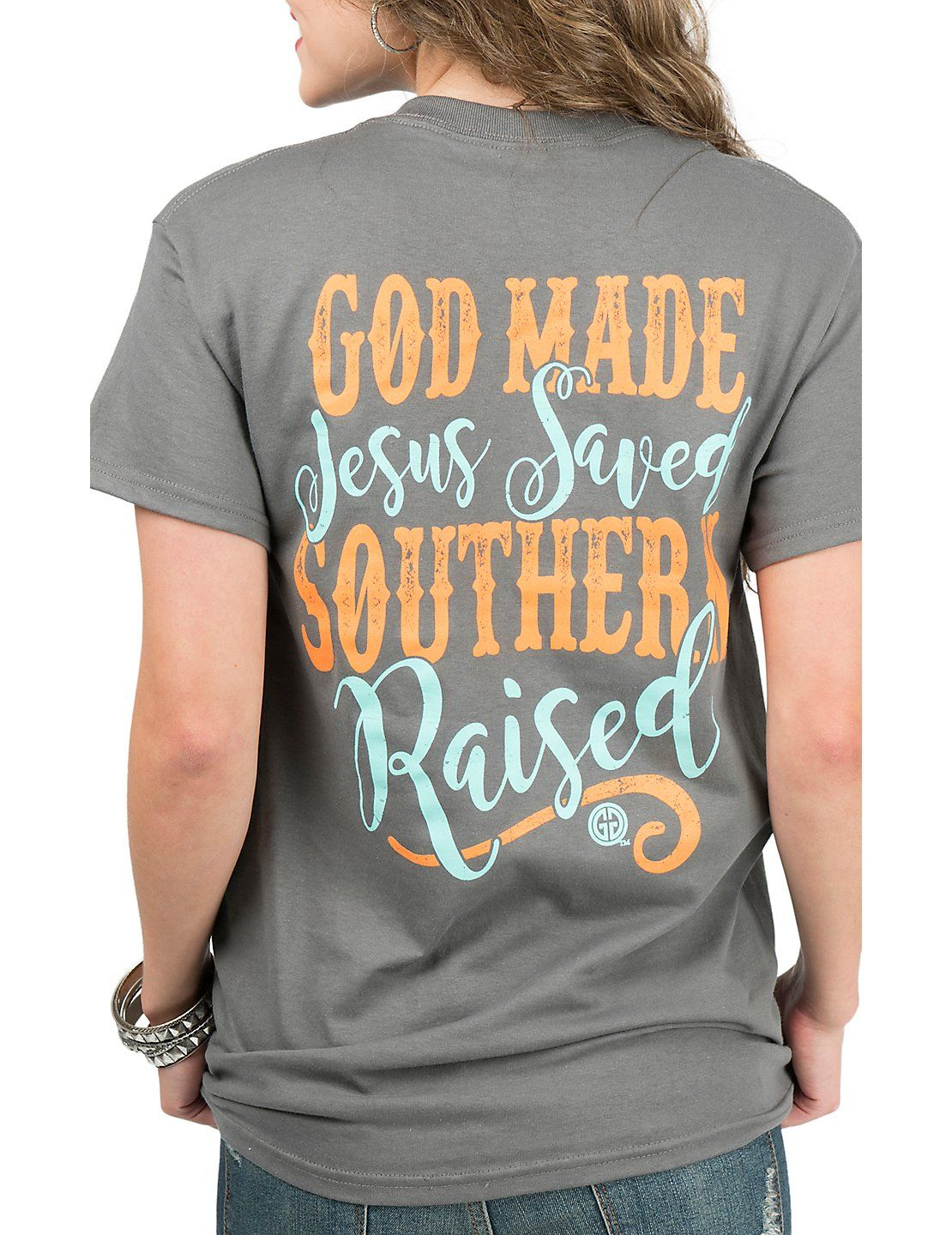 8cfc33b3d Girlie Girl Originals Women's Charcoal with God Made Jesus Saved Southern  Raised Screen Print Short Sleeve T-Shirt   Cavender's