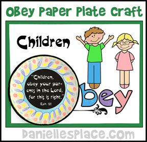 Paper Plate Craft - Obey Your Parents Bible Craft from .daniellesplace.com for Childrenu0027s Sunday School  sc 1 st  Pinterest & Paper Plate Craft - Obey Your Parents Bible Craft from www ...