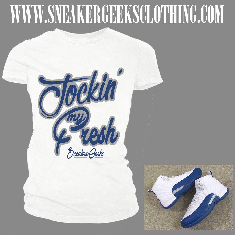 51ef40163aaf JOCKIN  MY FRESH Women s T-Shirt to match Jordan 12 French Blue ...