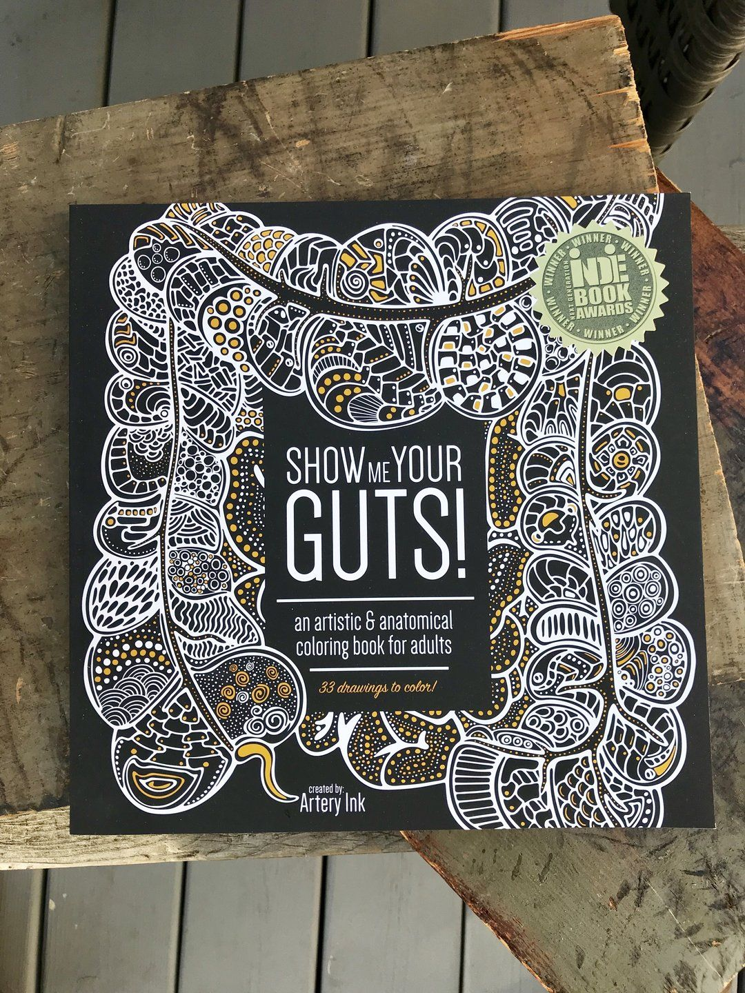 Show Me Your Guts Coloring Book Coloring Books Book Awards Artist Books