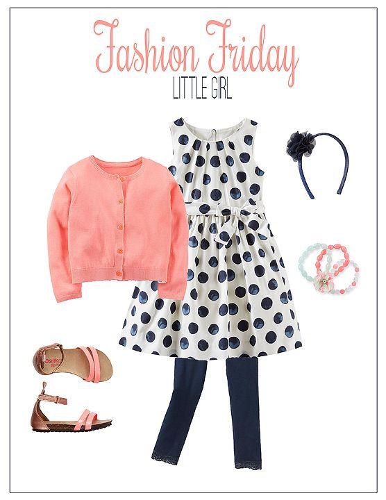 Fashion Friday- Little Girl Edition