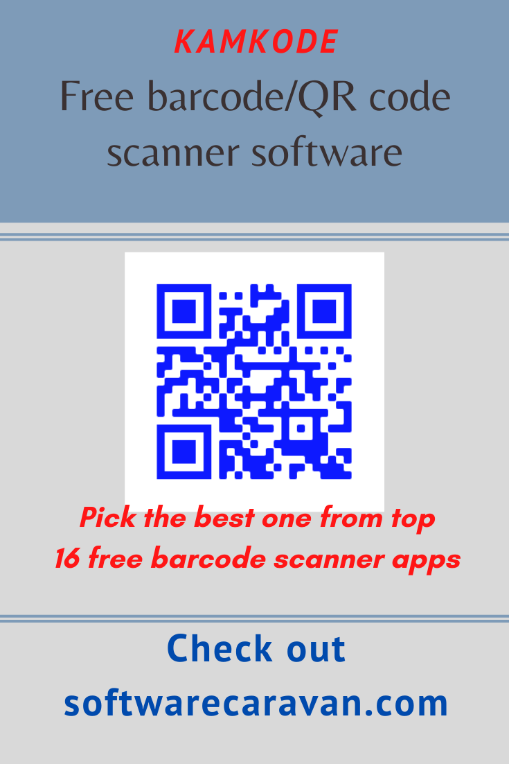 Kamkode Free Barcode Scanner Software For Windows Pc Barcode Scanner Scanner Barcode Scanner App