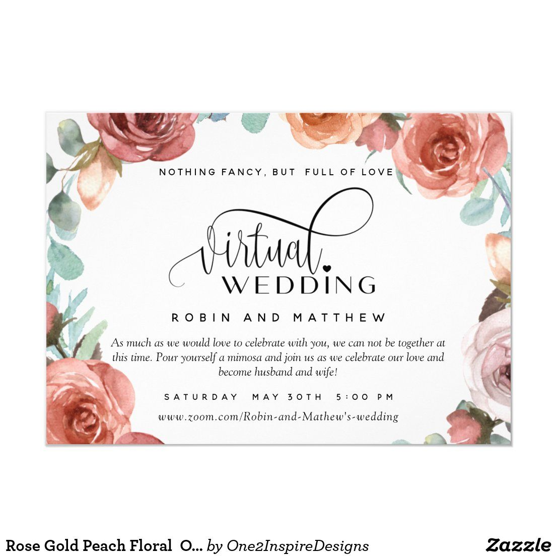 Rose Gold Peach Floral Online Virtual Wedding Invitation Zazzle Com In 2020 Wedding Invitations Floral Wedding Invitations Wedding Invitations Uk