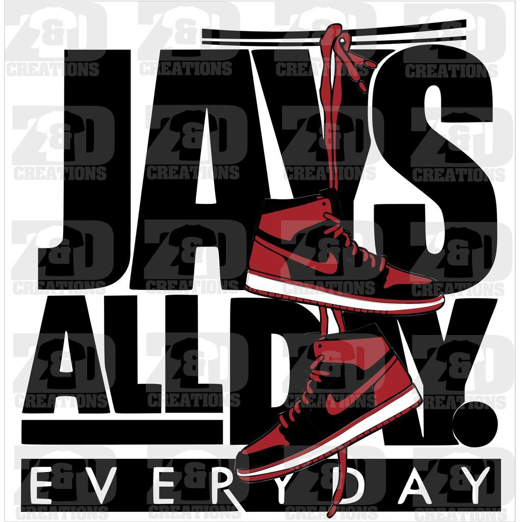 Jays all day Day, Jay, Vinyl cutter