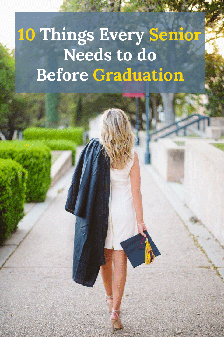 10 things every senior needs to do before graduation the o jays 10 things every senior needs to do before graduation tips for college students who are