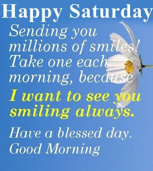 Saturday Smiles Good Morning Saturday Saturday Quotes Good Morning